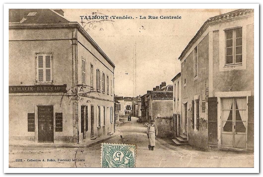 Rue du Centre à Talmont Saint Hilaire début XXème siècle